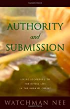 By Watchman Nee - Authority and Submission (2nd Edition) (1993-04-16) [Paperback]