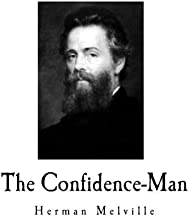 The Confidence-Man: His Masquerade (Herman Melville) [12/22/2016] Herman Melville