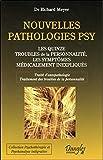 Nouvelles pathologies psy - Les quinze troubles de la personnalité