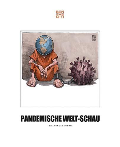 Pandemische Welt-Schau in Karikaturen (German Edition)