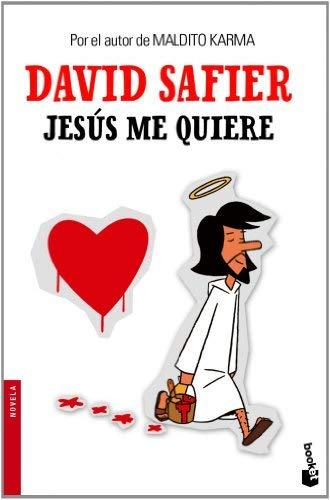 Jesús me quiere by David Safier(2012-01-09)