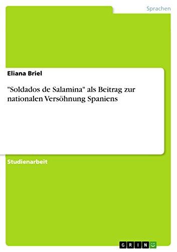"""Soldados de Salamina"" als Beitrag zur nationalen Versöhnung Spaniens (German Edition)"