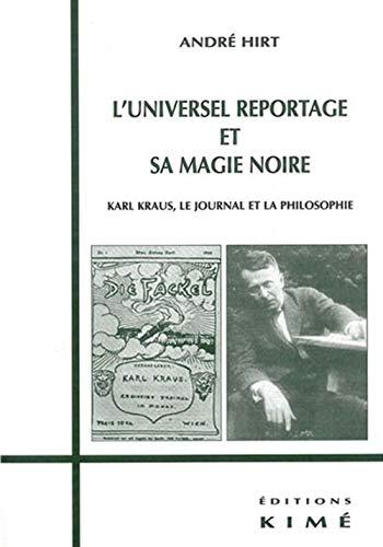 L'Universel reportage et sa magie noire