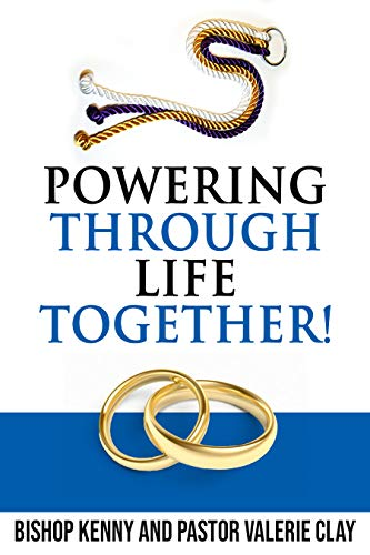 Powering Through Life Together! (English Edition)