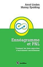 Ennéagramme et PNL - Comment les deux approches s'enrichissent mutuellement d'Anné Linden