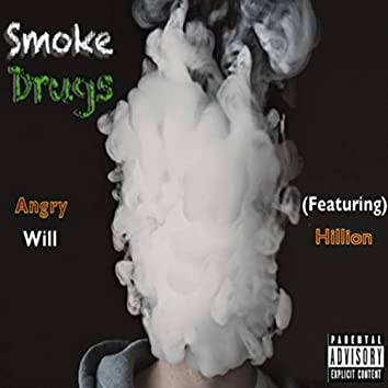 Smoke Drugs (feat. Hillion)