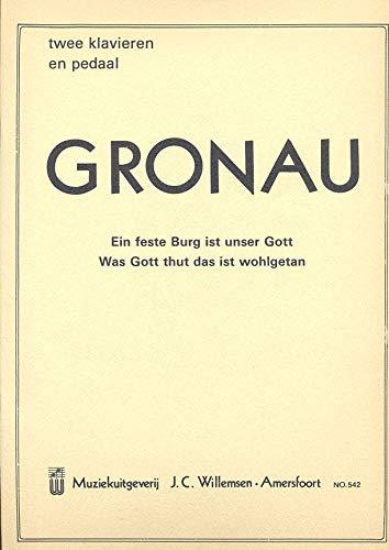 D.M. Gronau - Ein Feste Burg Ist Unser Gott - Orgel