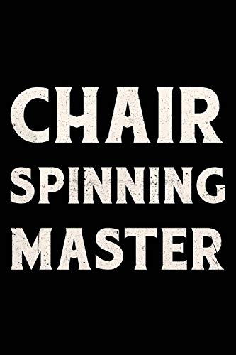 Chair Spinning Master Journal White: Funny Wide-Ruled Notepad for Coworkers