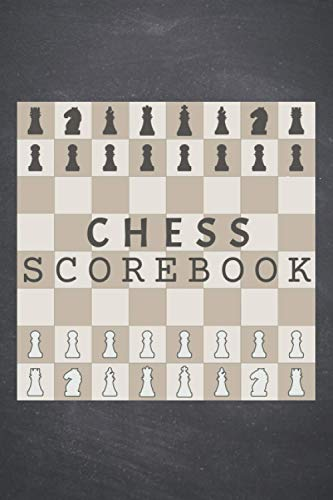Chess Scorebook: Notebook Scorebook Sheets Pad for Record Your Moves During a Chess Games