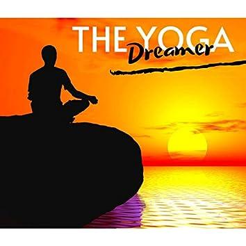The Yoga Dreamer: Yoga Devotion Songs for Sun Salutations & Yoga Music Academy