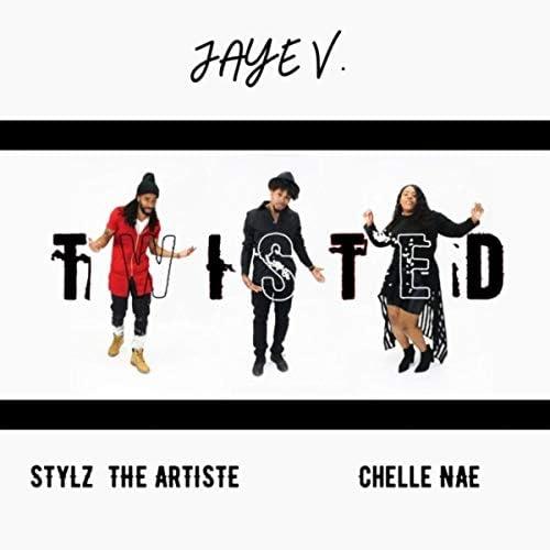 Jaye V. feat. Chelle Nae & Stylz the Artiste