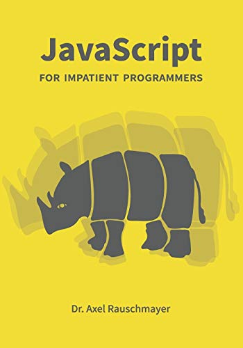 JavaScript for impatient programmers Front Cover