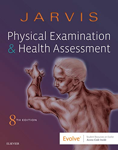 Compare Textbook Prices for Physical Examination and Health Assessment, 8e 8 Edition ISBN 9780323510806 by Jarvis PhD  APN  CNP, Carolyn
