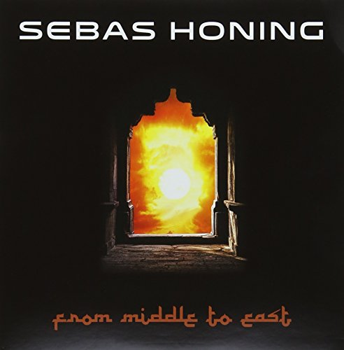 Sebas Honing - From Middle To East