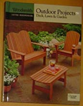 Outdoor Projects: Deck, Lawn & Garden (Woodsmith Custom Woodworking)