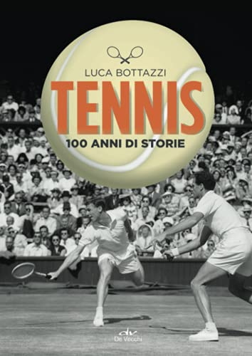 Tennis (Discipline sportive. Guide e manuali)