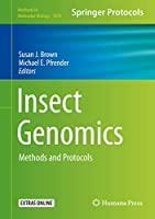 Insect Genomics: Methods and Protocols (Methods in Molecular Biology (1858))