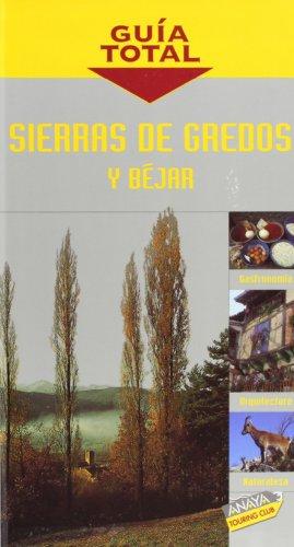Sierras de Gredos y Béjar (Guía Total - España)