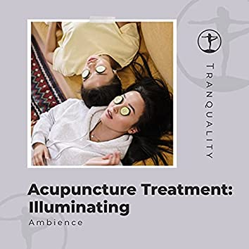 Acupuncture Treatment: Illuminating Ambience