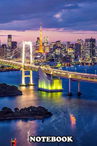 Notebook: Rainbow Bridge On Odaiba Japan , Journal for Writing, College Ruled Size 6' x 9', 110 Pages