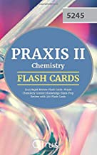 Praxis II Chemistry 5245 Rapid Review Flash Cards: Praxis Chemistry Content Knowledge Exam Prep Review with 300 Flash Cards