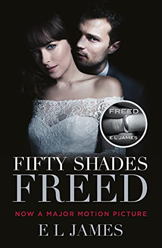 Fifty Shades Freed: The #1 Sunday Times bestseller (English Edition)