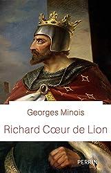 « Richard Coeur de Lion », Georges Minois