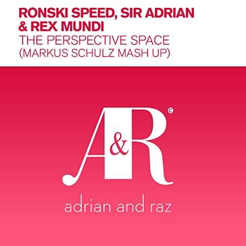 Ronski Speed, Sir Adrian & Rex Mundi
