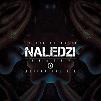 Naledzi (feat. Khathu & Blackpearl Vee)