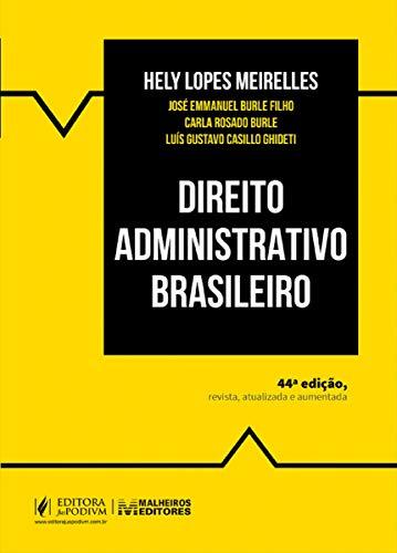 Direito Administrativo Brasileiro - 44ª Edição (2020)