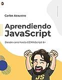 Aprendiendo Javascript, de Carlos Azaustre