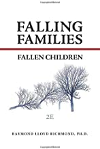 Falling Families, Fallen Children 2E