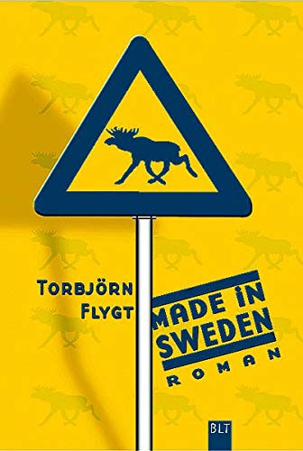 Made in Sweden (BLT. Bastei Lübbe Taschenbücher)