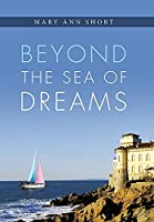Beyond the Sea of Dreams