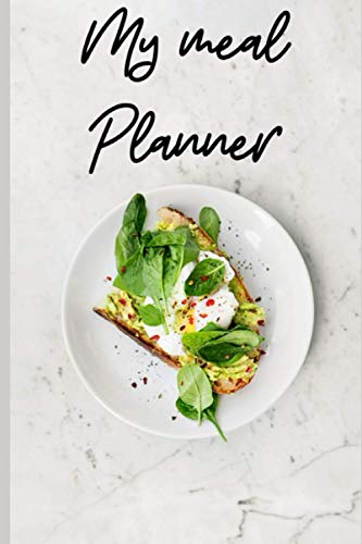 Weekly Meal Planner 2021: meal planner weekly pages, track your goals!