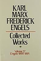 Karl Marx, Frederick Engels: Collected Works