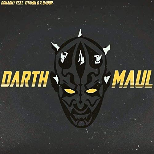 Darth Maul (Don't Ask) [feat. Vitamin G & Bador] [Explicit]