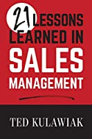 21 Lessons Learned in Sales Management