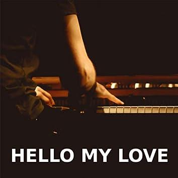 Hello My Love (Piano Version)