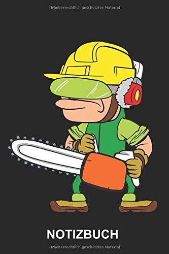 Notizbuch: Holzfäller Kettensäge Motorsäge Waldarbeiter Baumfäller Baumfällen Beruf Job Lustig Niedlich Witzig | Gepunktetes Notizbuch, Tagebuch, ... Seiten punktiert | Softcover | weißes Papier