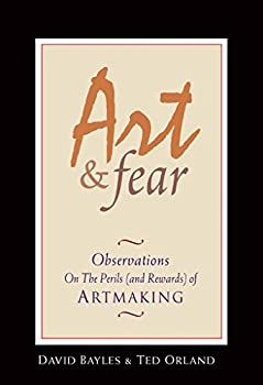 Paperback Art & Fear: Observations On the Perils (and Rewards) of Artmaking Book