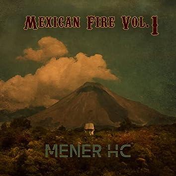 Mexican Fire, Vol. 1