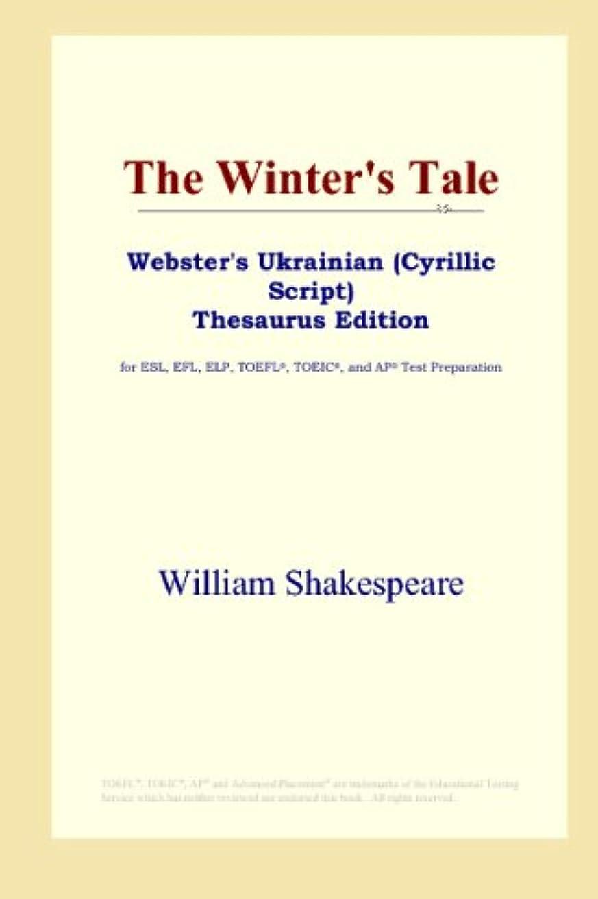 The Winter's Tale (Webster's Ukrainian (Cyrillic Script) Thesaurus Edition)