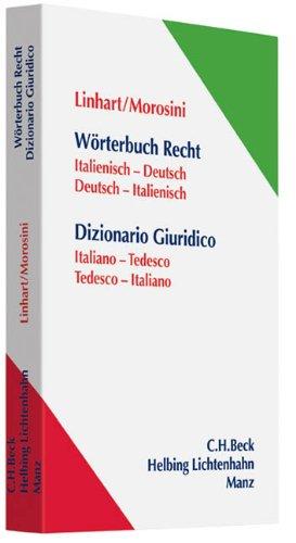 Wörterbuch Recht: Italienisch-Deutsch / Deutsch-Italienisch