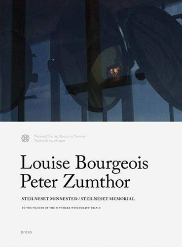 Louise Bourgeois and Peter Zumthor: Steilneset Memorial: To the Victims of the Finnmark Witchcraft Trials