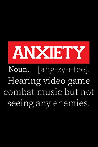 Gaming Gift Funny Anxiety Definition Of Video Gamer: Video Game Gaming Notebook Journal Gift For Gamer