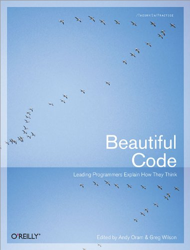 Beautiful Code: Leading Programmers Explain How They Think (Theory in Practice (O'Reilly))の詳細を見る