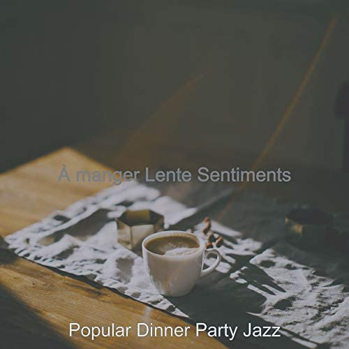 Popular Dinner Party Jazz