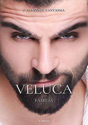 Família Veluca (Famílias da Máfia Livro 4)