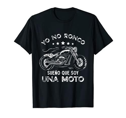 yo no ronco sueño que soy una moto, motocicleta Camiseta